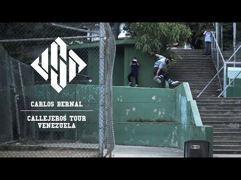 Carlos Bernal - Callejeros Tour Venezuela | USD SKATES