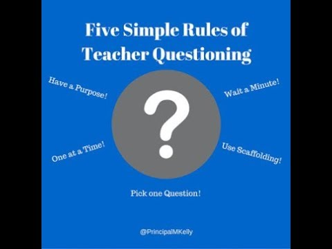 5 Simple Rules for Teacher Questioning