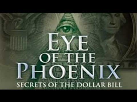 EYE OF THE PHOENIX-Secrets of the Dollar Bill