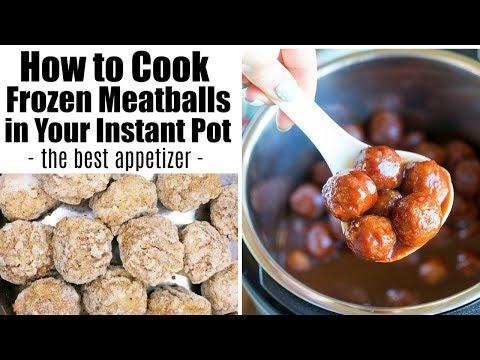 How To Cook Frozen Meatballs In Your Instant Pot