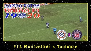 Bomba Patch: União PI 19-20 (PS2) #12 Montpellier x Toulose