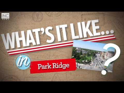 What's it like in Park Ridge?