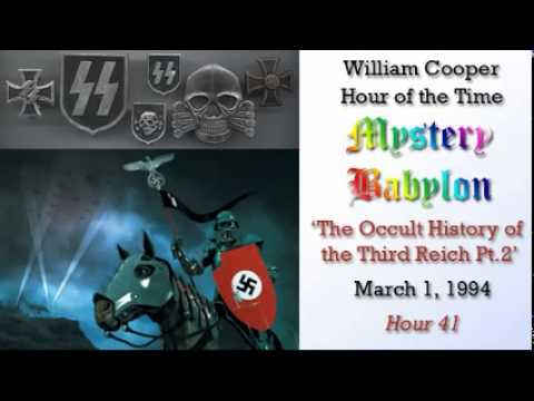 William Cooper - Mystery Babylon #41: The Occult History of the Third Reich Pt 2/3