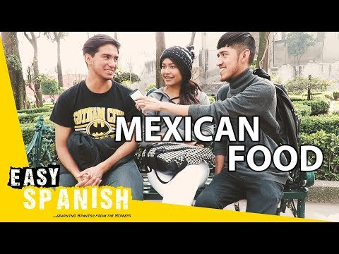 Mexican Food | Easy Spanish 78