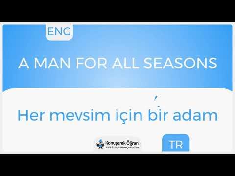 A man for all seasons Nedir? A man for all seasons İngilizce Türkçe Anlamı Ne Demek?