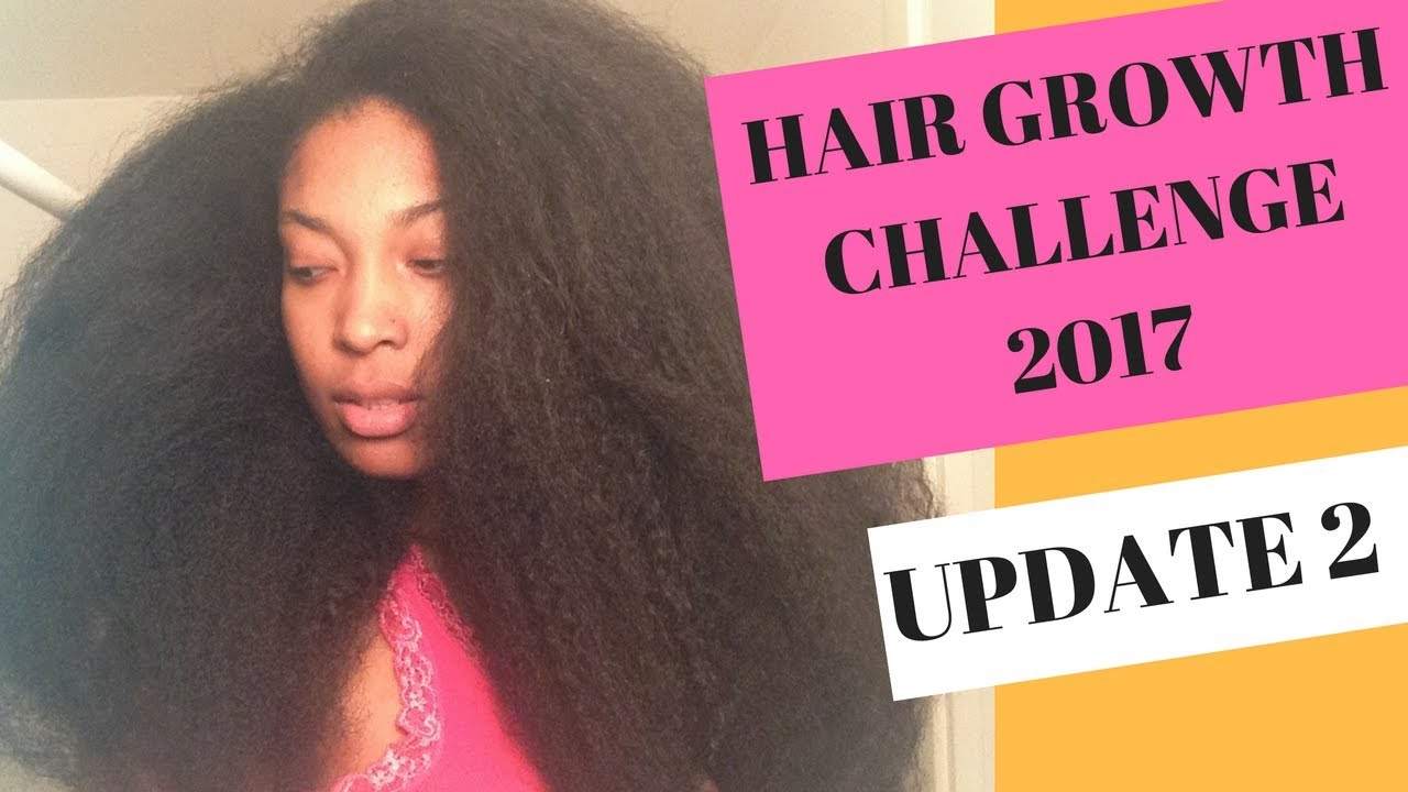 Hair Growth Challenge 2017 - Update #2