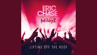 Lifting Off the Roof