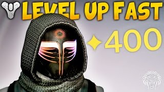 Destiny: HOW TO HIT 400 LIGHT! Best Activities To Level Up Fast & Useful Tips (Rise of Iron)