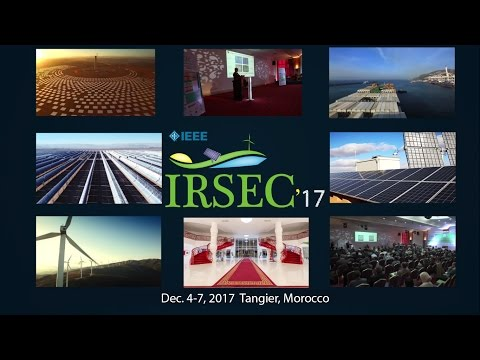IRSEC'17 - Dec 4-7, 2017, Tangier - Morocco - Renewable Energy Conference - IEEE