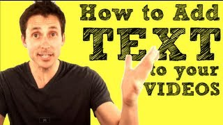 Adding TEXT to video - How To do it Quick & Easy [TUTORIAL]