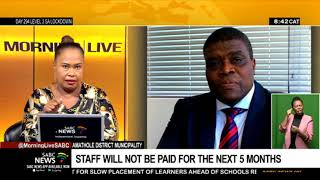 Amathole District Municipality | Staff will not be paid for the next 5 months