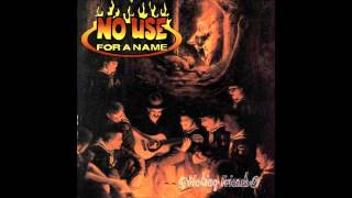 NO USE FOR A NAME - MAKING FRIENDS - 1997 - FULL ALBUM