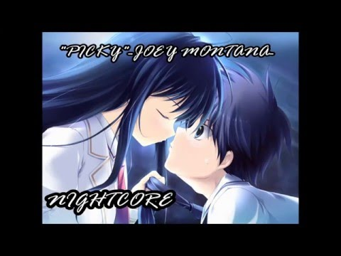 "Nightcore:""Picky""-NeoMusic-[original song by Joey Montana]"