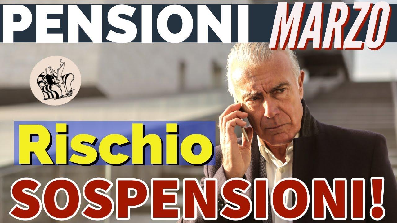 PENSIONI di MARZO 👉 OCCHIO ALLE SOSPENSIONI 👀 Ecco per chi.. - YouTube