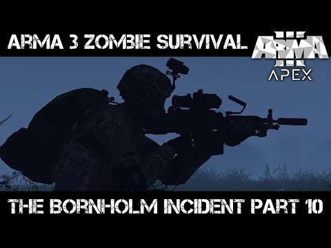 ArmA 3 Zombie Survival - The Bornholm Incident part 10