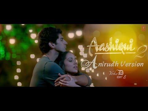 Aashiqui 2  | Anirudh BGM Version | Yoke D Edit's