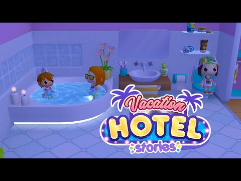 Vacation Hotel Stories   Toddlers Game #20 (Android Gameplay)   Cute Little Games