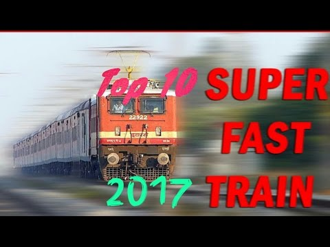Top 10 super fast trains in India 2017 | Indian trains