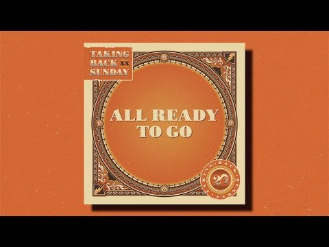 "Taking Back Sunday Releases New Song ""All Ready To Go"""