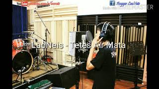 Download LaoNies - Tetes Air Mata Vidio Lirik