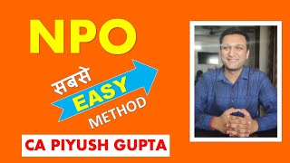 NPO Part 2 - Super Easy Method | Class 12, CA CMA by CA Piyush