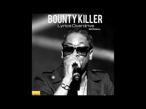 Bounty Killer - Lyrics Overdrive - Remix