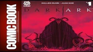 Dark Ark #1 | COMIC BOOK UNIVERSITY