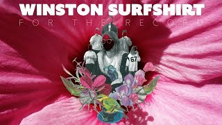 Winston Surfshirt - For The Record (Official Audio)