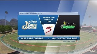 Momentum One-Day Cup 2017/2018 - Cobras vs Dolphins