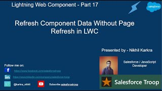 Refresh Component Data Without Page Refresh in LWC | | Lightning Web Component PART 17