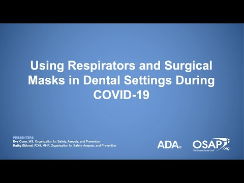 Using Respirators And Surgical Masks In Dental Settings During COVID-19