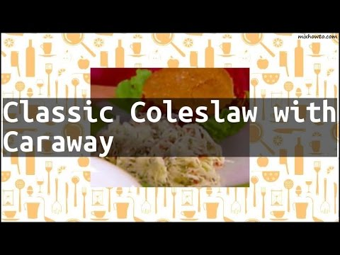 recipe-classic-coleslaw-with-caraway
