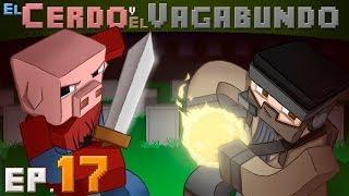 EL CERDO Y EL VAGABUNDO Ep17 | Mods Con Sarinha