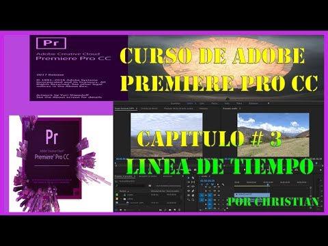 Curso de Adobe Premiere Pro CC - LINEA DE TIEMPO - Capitulo 3
