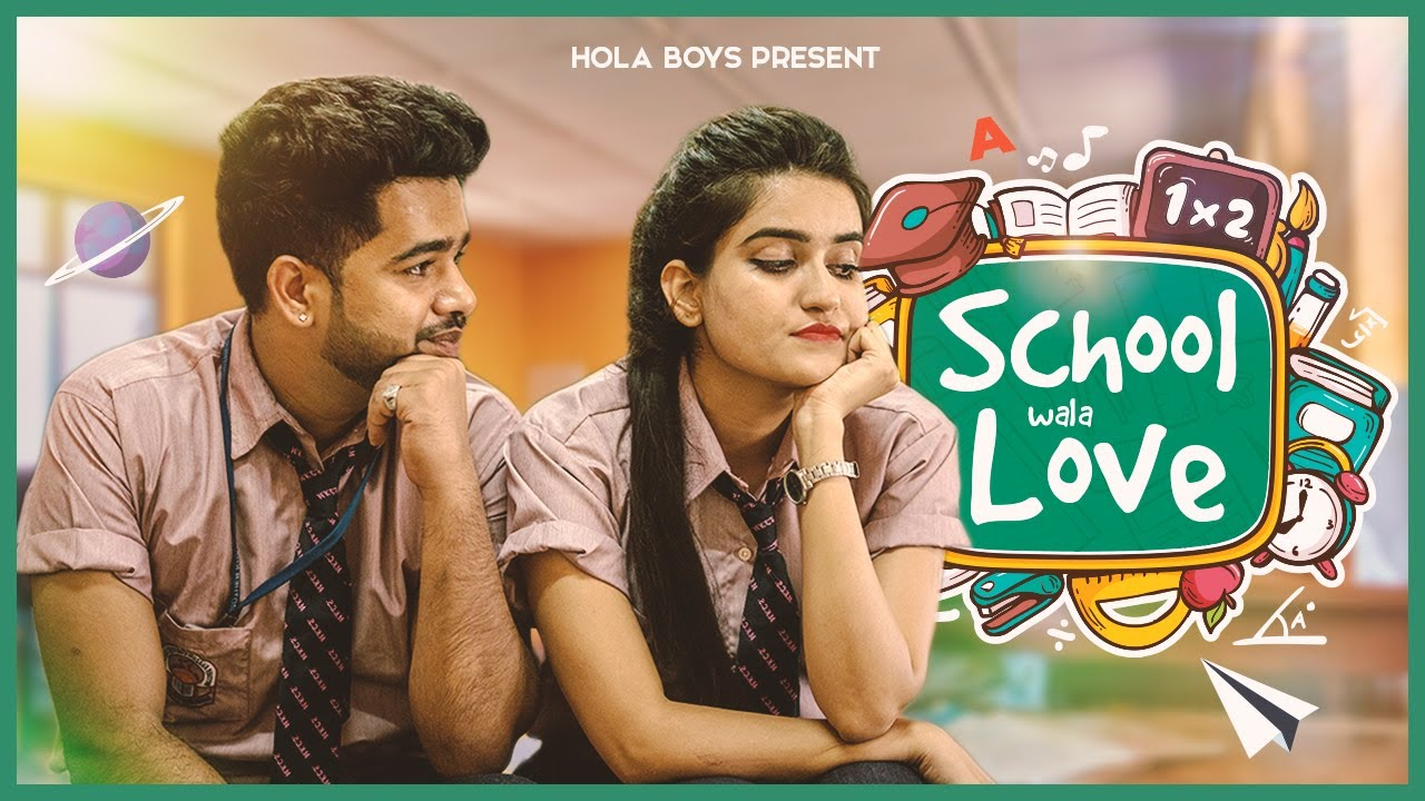 School wala Love || Best friend se pyaar || Hola Boys || Aazam