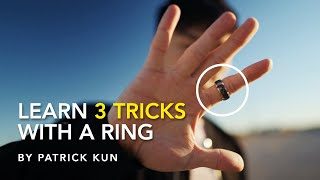 LEARN 3 Tricks You Can Do with a Ring | Patrick Kun
