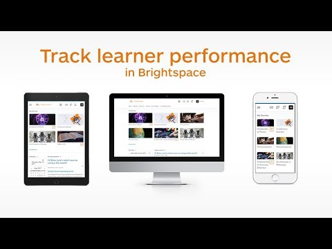 Brightspace for Instructors - Tracking Learner Performance