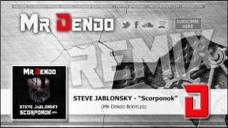 Steve Jablonsky - Scorponok [Mr Dendo Transformers Remix]