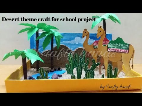 Desert theme craft/school project / art and craft / Crafty hands thumbnail