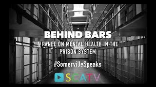 Behind Bars: a Panel on Mental Health in the Prison System