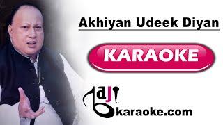 Akhiyan udeekdiyan - Video Karaoke - Nusrat Fateh Ali - by Baji Karaoke