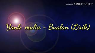 Download Yank mulia - Bualan (Lirik Officail muzic video)