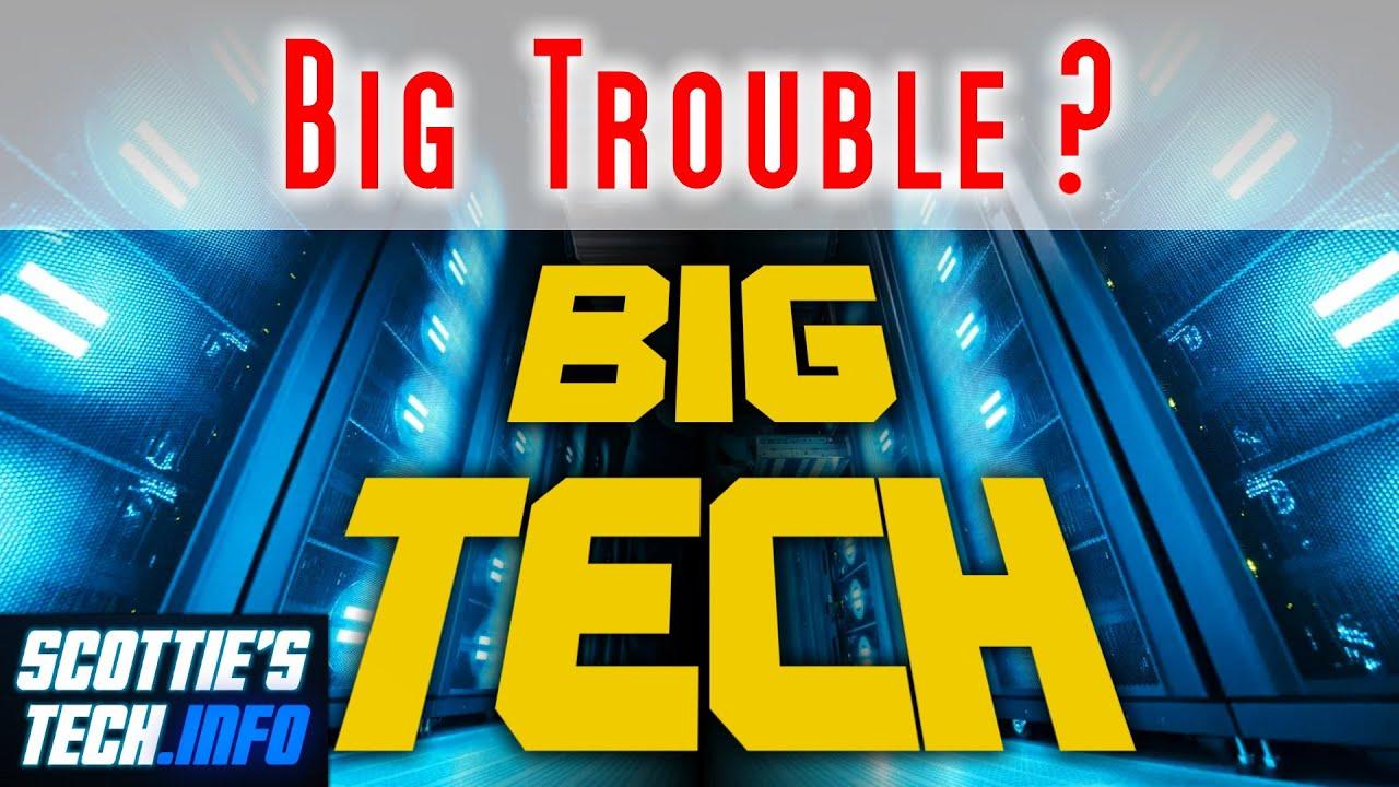 ¿Big Tech está en grandes problemas? + vídeo