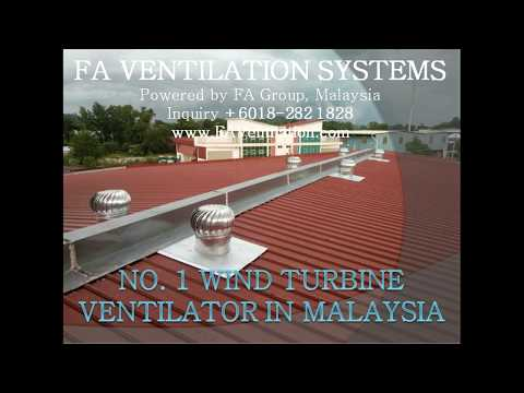 FA VENTILATION SYSTEMS Installation of No.1 Wind Turbine Ventilator in Malaysia (20 Years Warranty)