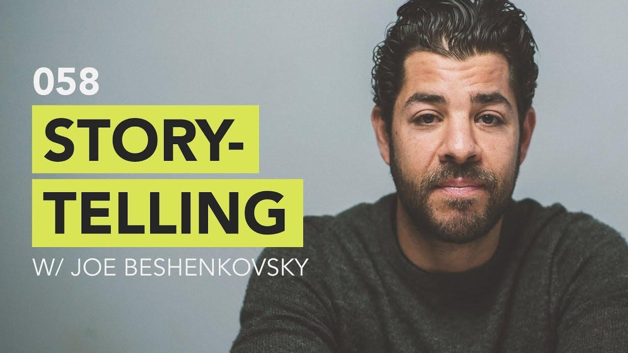 Ground Up 058 - Storytelling w/ Joe Beshenkovsky