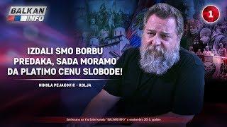INTERVJU: Nikola Pejaković - Izdali smo borbu predaka, moramo da platimo cenu slobode! (18.9.2018)