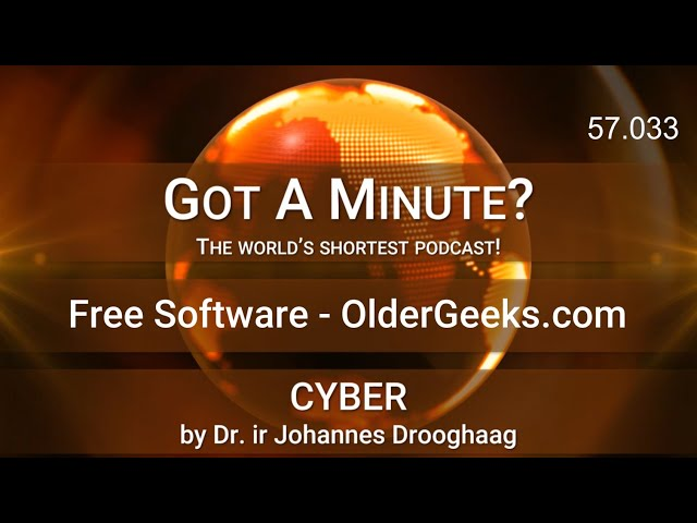 Got A Minute? 031 CYBER Free Software