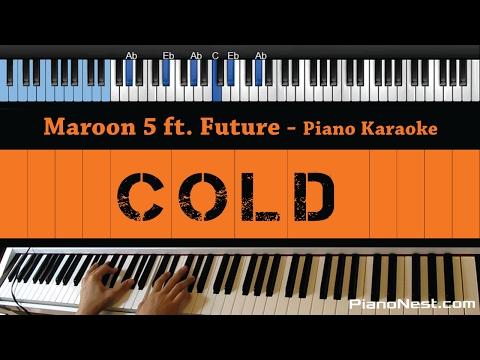Maroon 5 - Cold Ft. Future - LOWER Key (Piano Karaoke / Sing Along)