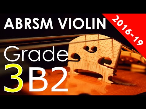 2016 - 2019 Grade 3 B:2 B2 ABRSM Violin Exam - Theme and Variation: from 24 Caprices - Paganini