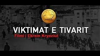 Viktimat e Tivarit Filmi i Ekrem Kryeziut (1993)